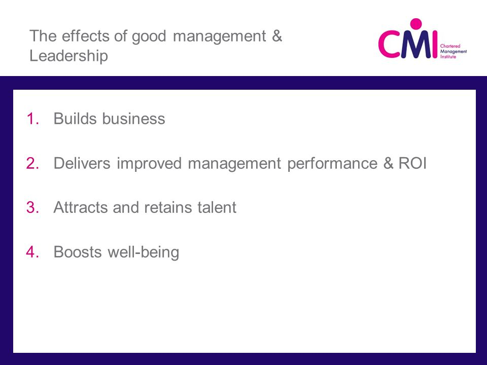 The effects of good management & Leadership