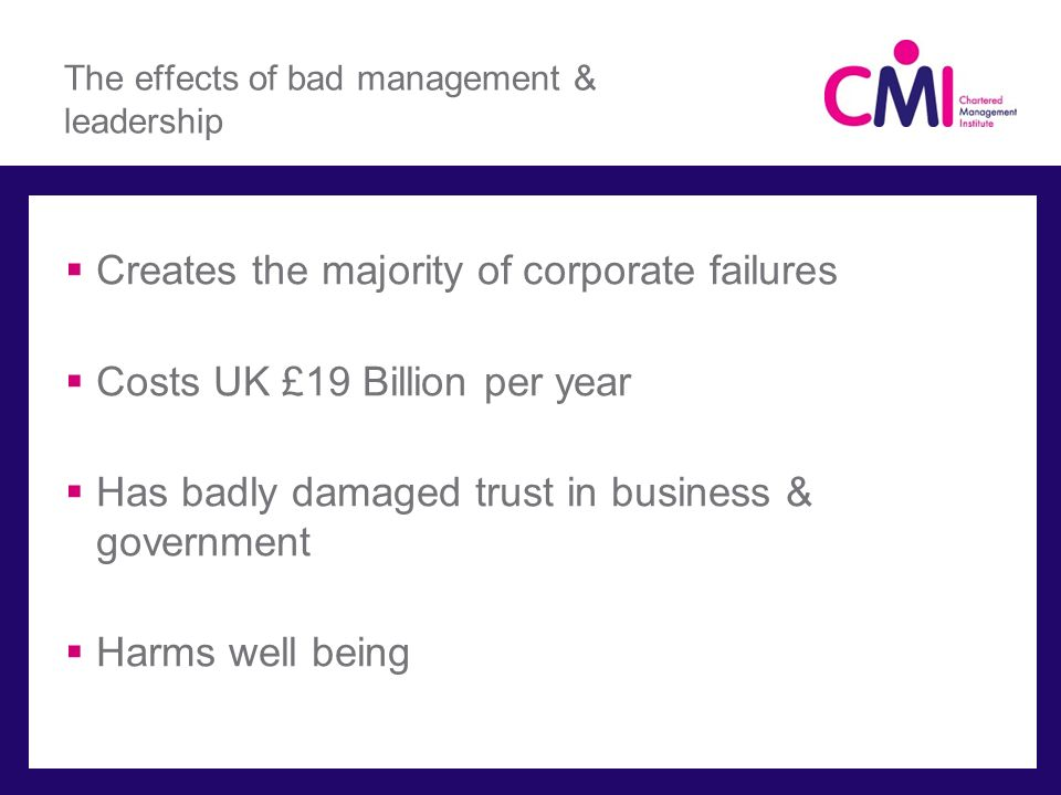 The effects of bad management & leadership