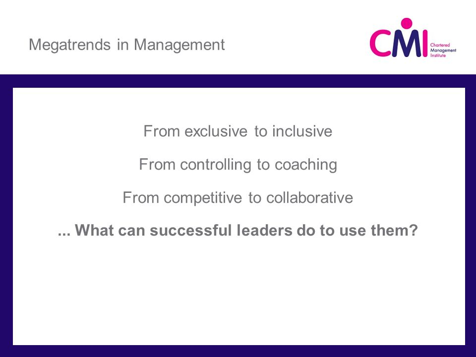 Megatrends in Management