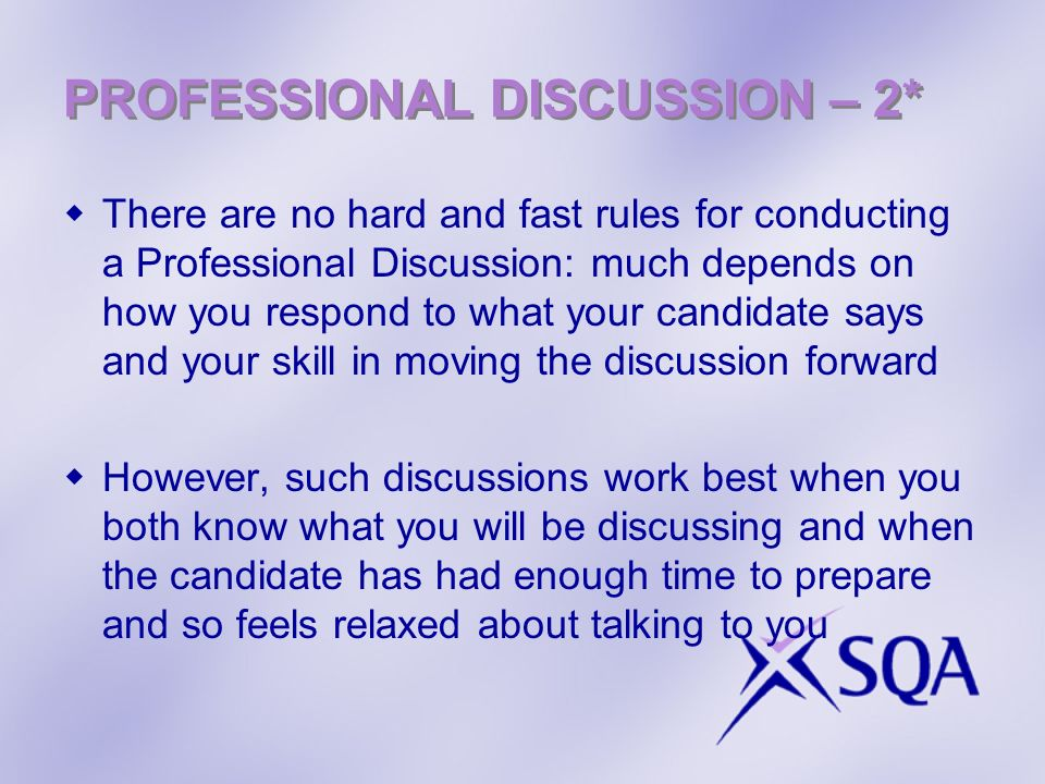 PROFESSIONAL DISCUSSION – 2*