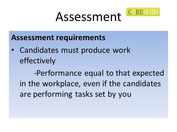 Assessment Assessment requirements