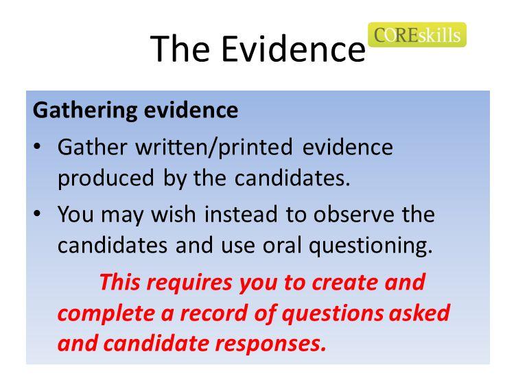 The Evidence Gathering evidence