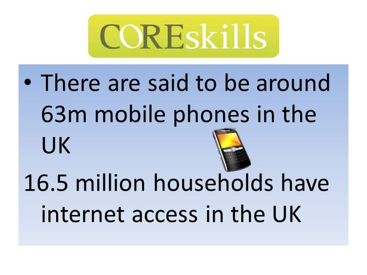There are said to be around 63m mobile phones in the UK