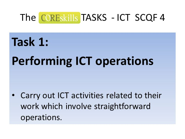 Performing ICT operations