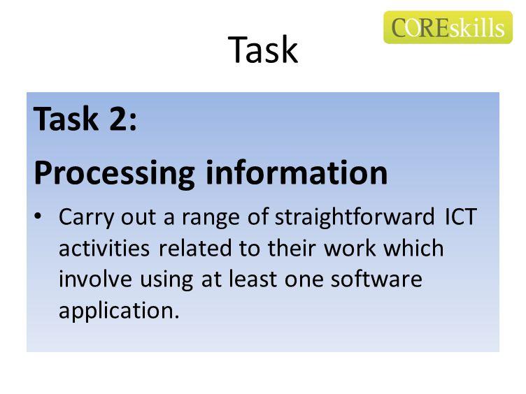 Task Task 2: Processing information