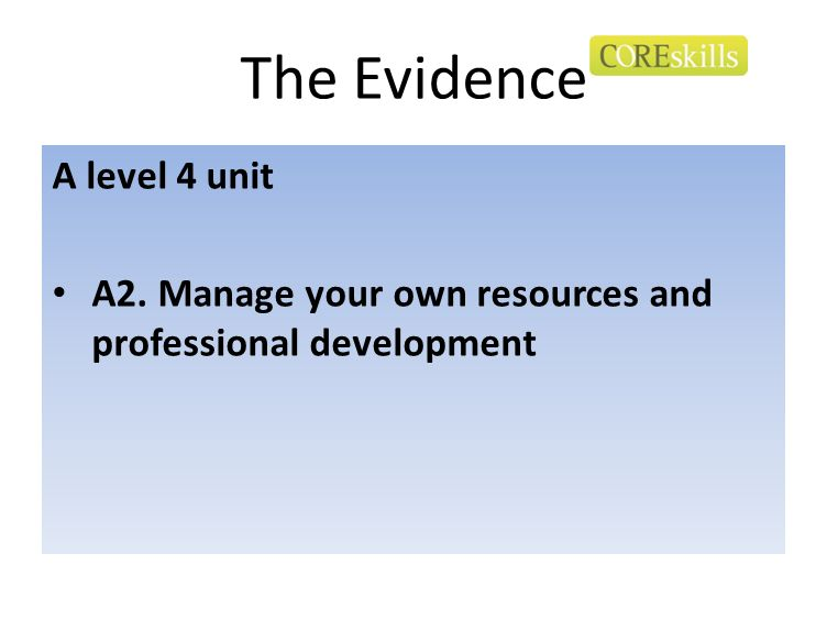 The Evidence A level 4 unit
