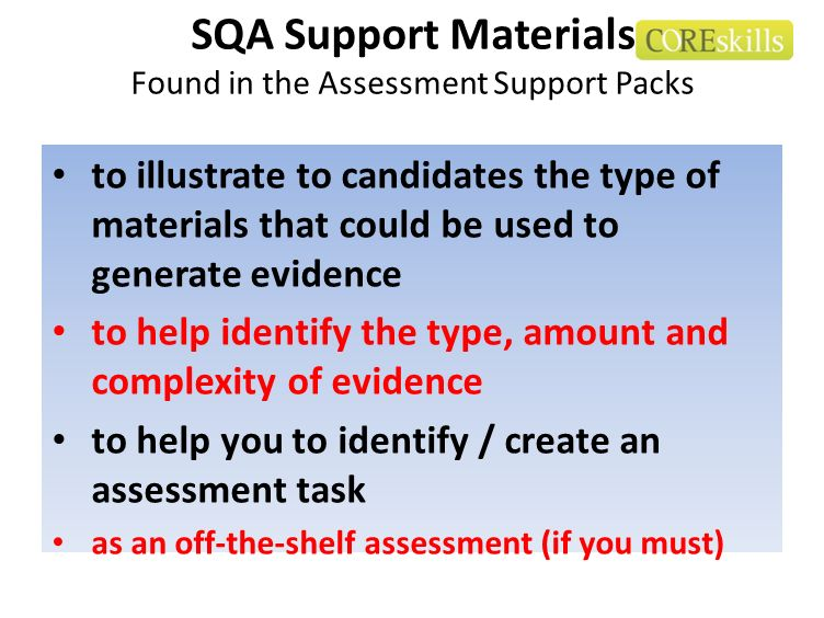 SQA Support Materials Found in the Assessment Support Packs