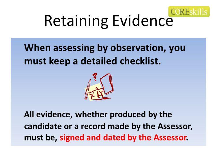 Retaining Evidence