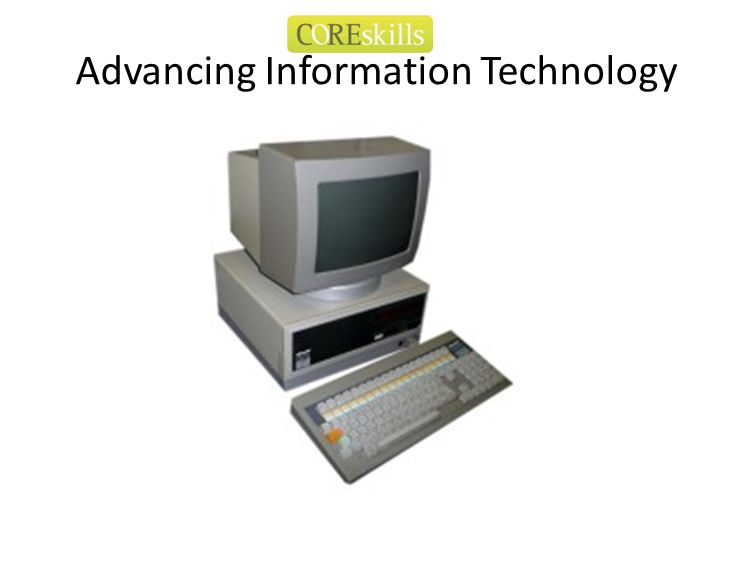 Advancing Information Technology