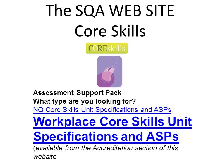 The SQA WEB SITE Core Skills