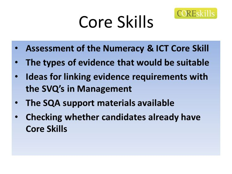 Core Skills Assessment of the Numeracy & ICT Core Skill