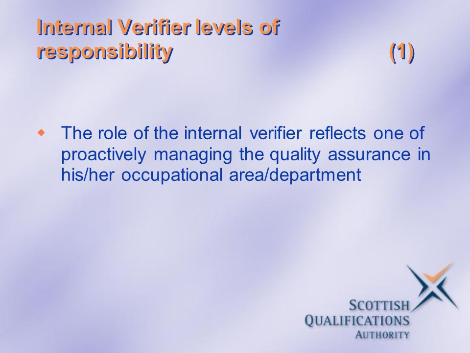 Internal Verifier levels of responsibility (1)