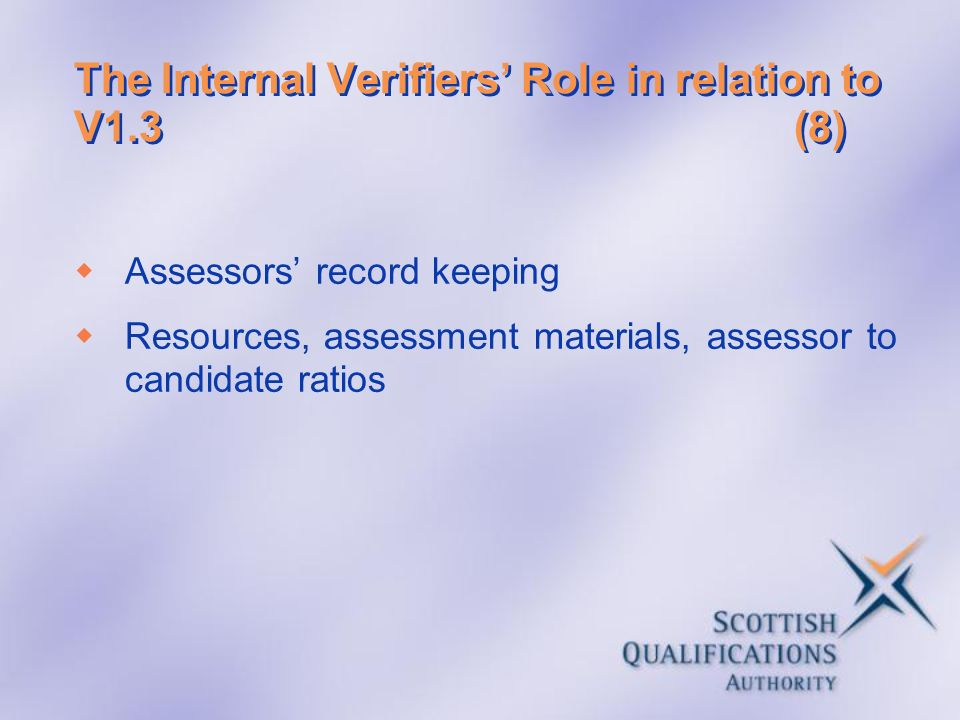 The Internal Verifiers' Role in relation to V1.3 (8)