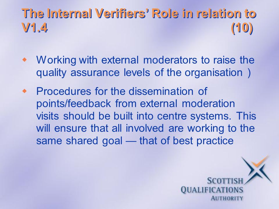 The Internal Verifiers' Role in relation to V1.4 (10)