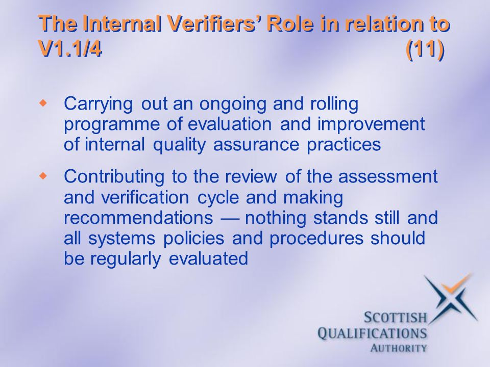 The Internal Verifiers' Role in relation to V1.1/4 (11)