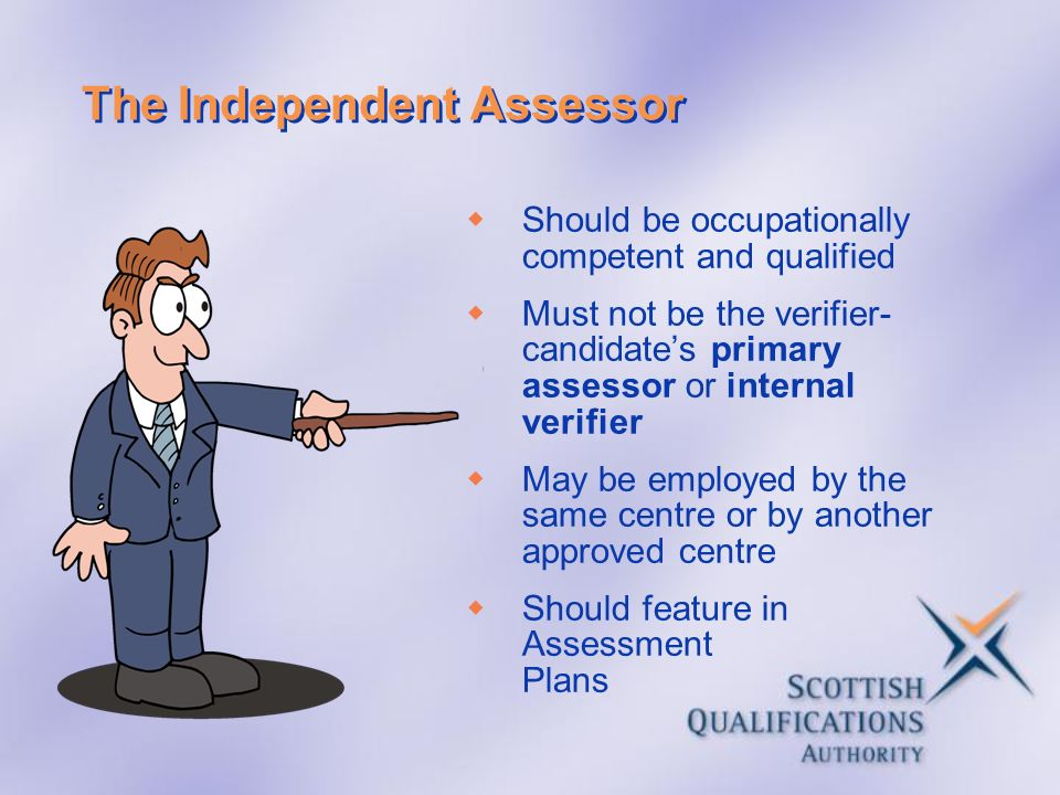 The Independent Assessor