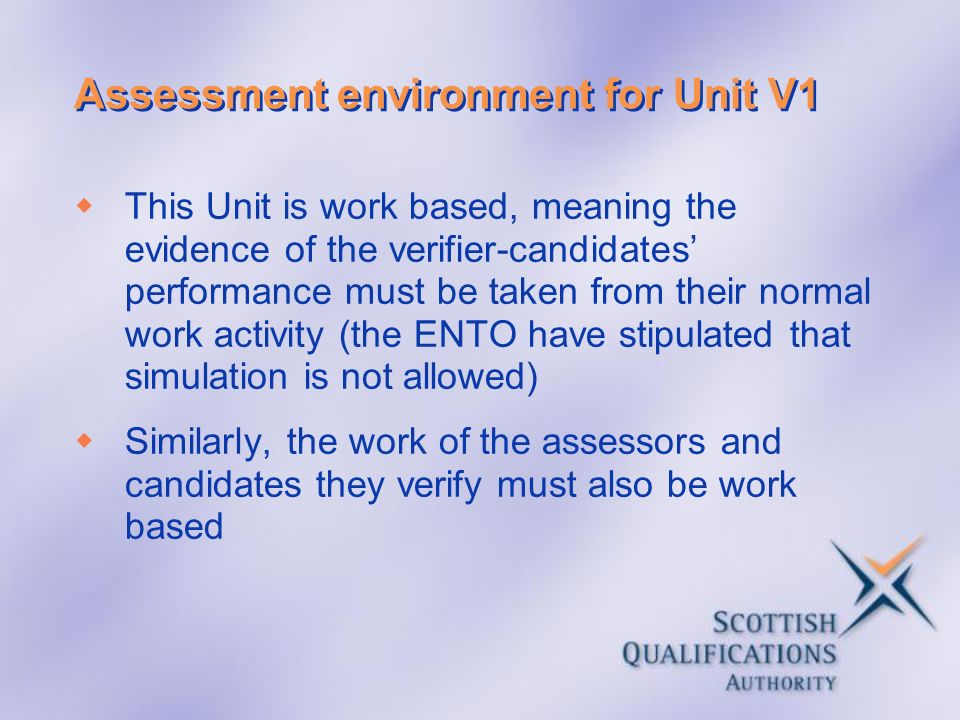 Assessment environment for Unit V1