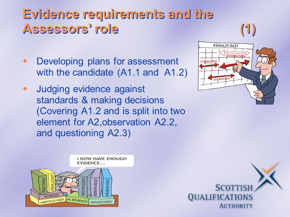 Evidence requirements and the Assessors' role (1)