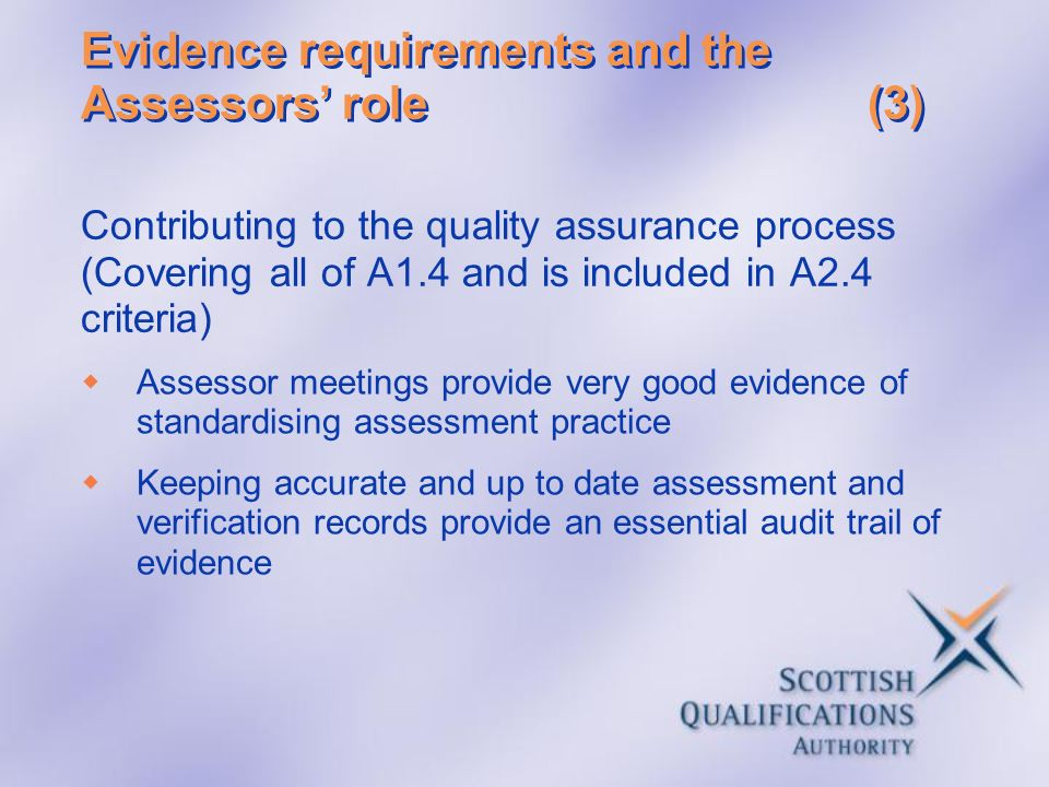 Evidence requirements and the Assessors' role (3)