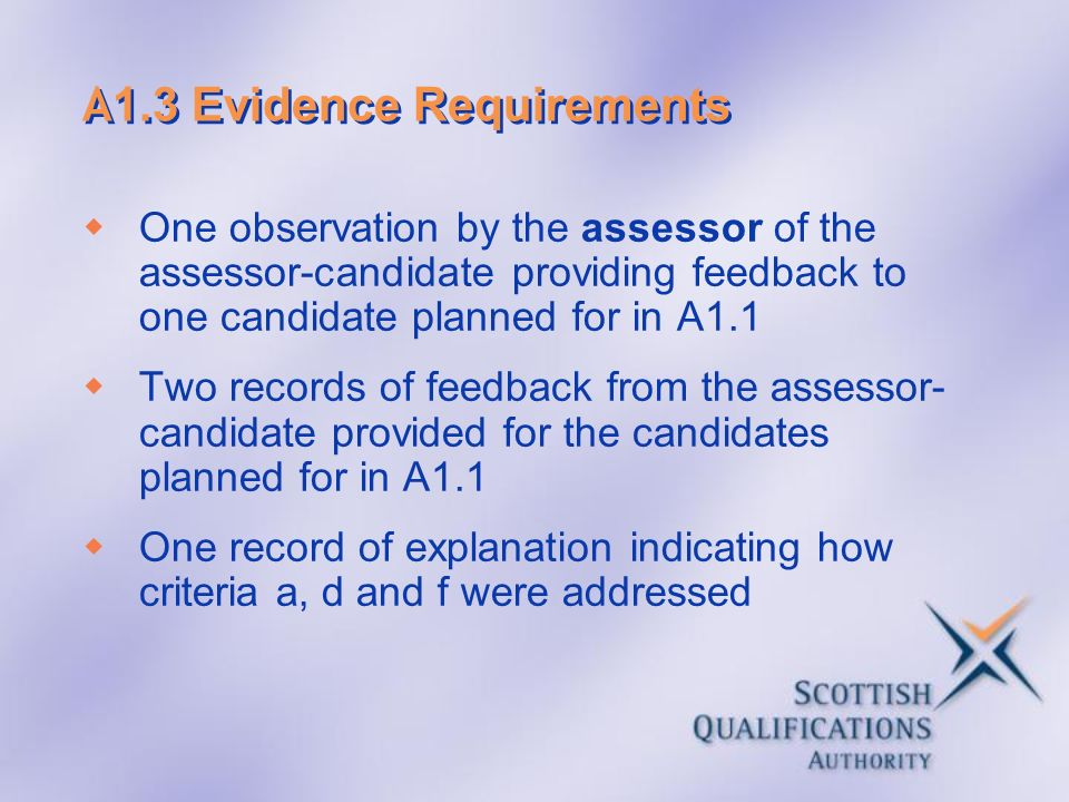 A1.3 Evidence Requirements