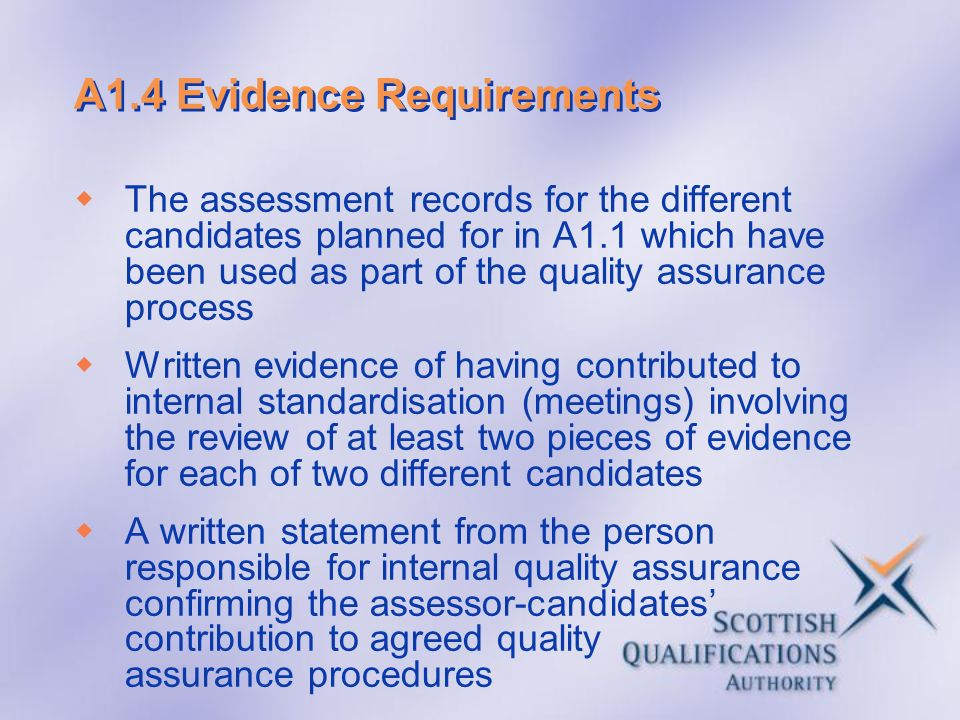 A1.4 Evidence Requirements