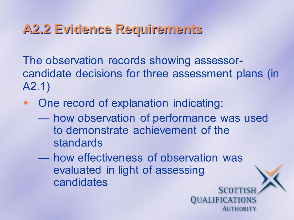 A2.2 Evidence Requirements