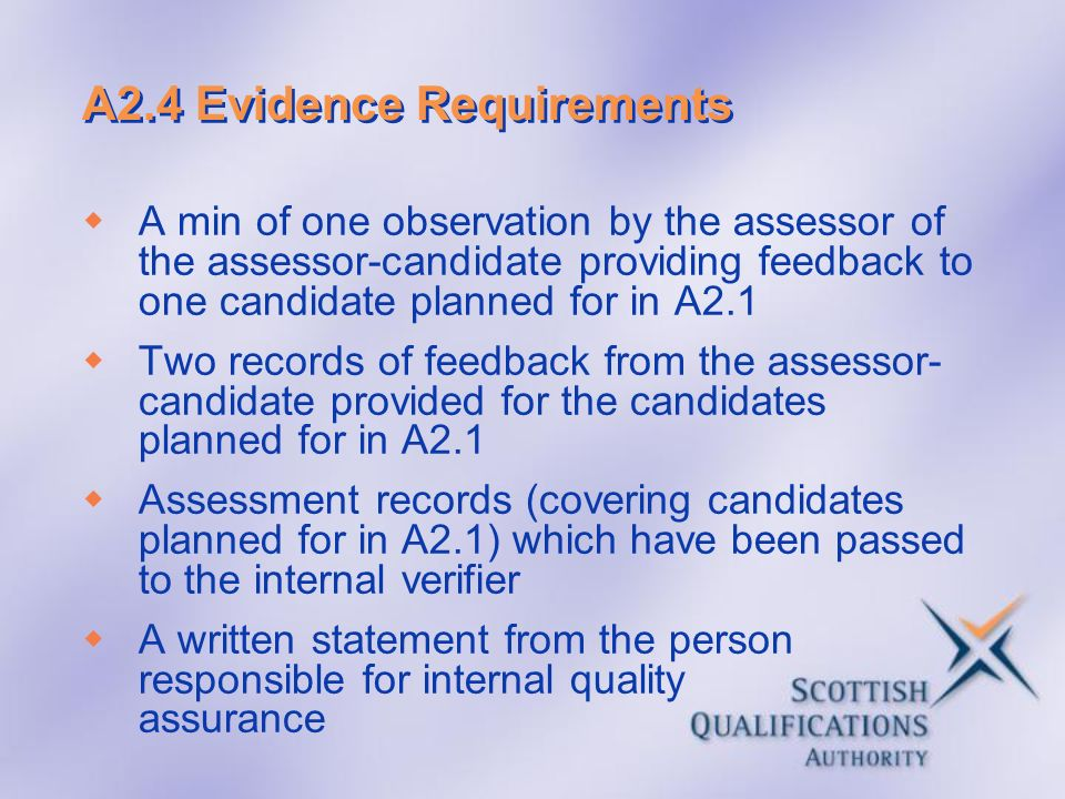 A2.4 Evidence Requirements