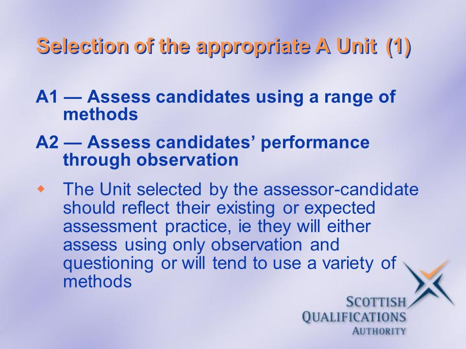 Selection of the appropriate A Unit (1)