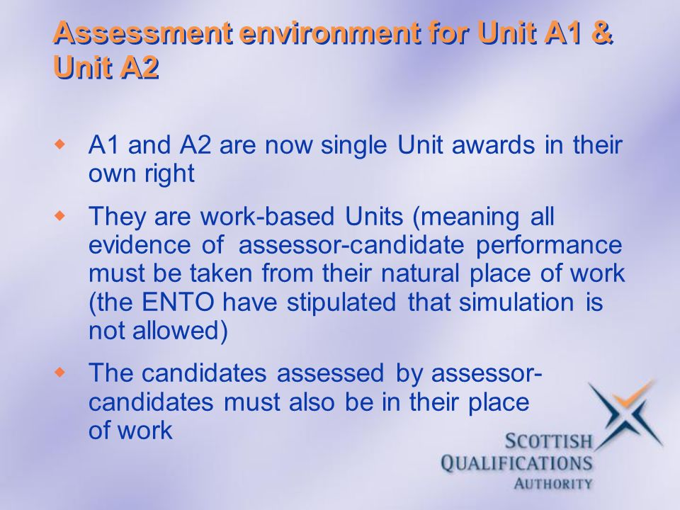 Assessment environment for Unit A1 & Unit A2
