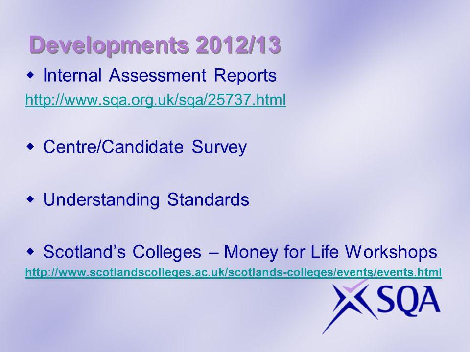 Developments 2012/13 Internal Assessment Reports