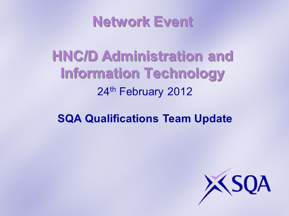 Network Event HNC/D Administration and Information Technology