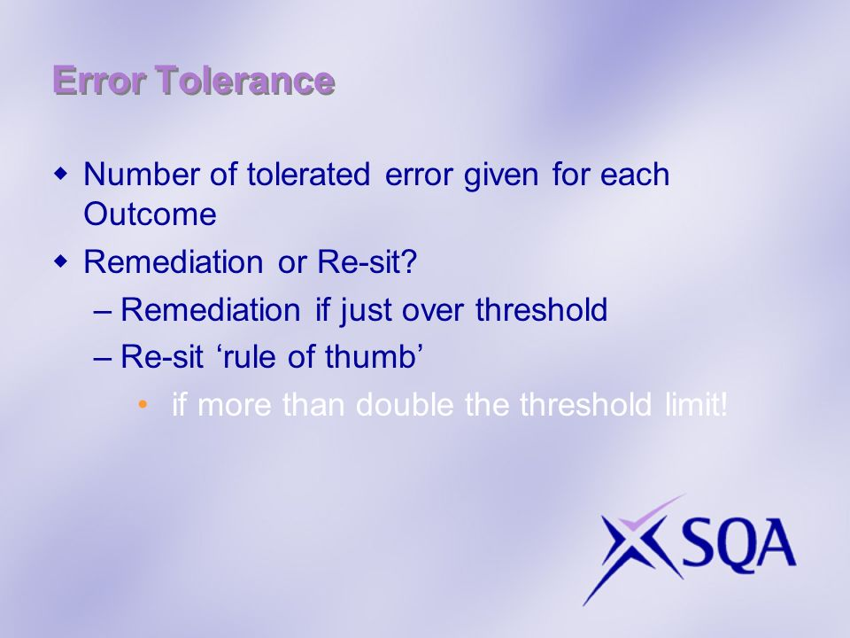 Error Tolerance Number of tolerated error given for each Outcome