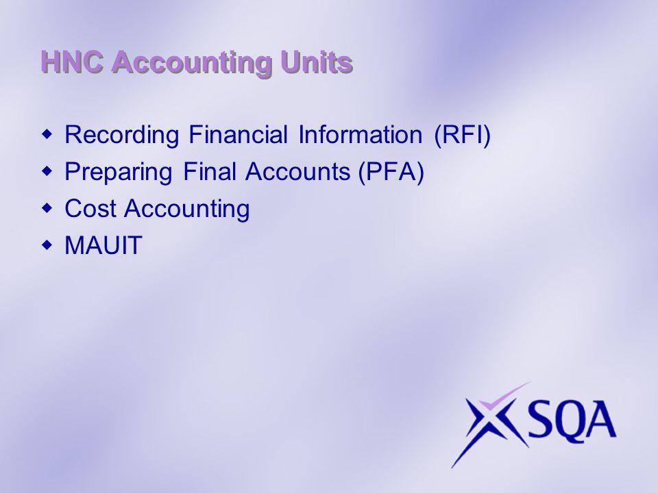 HNC Accounting Units Recording Financial Information (RFI)
