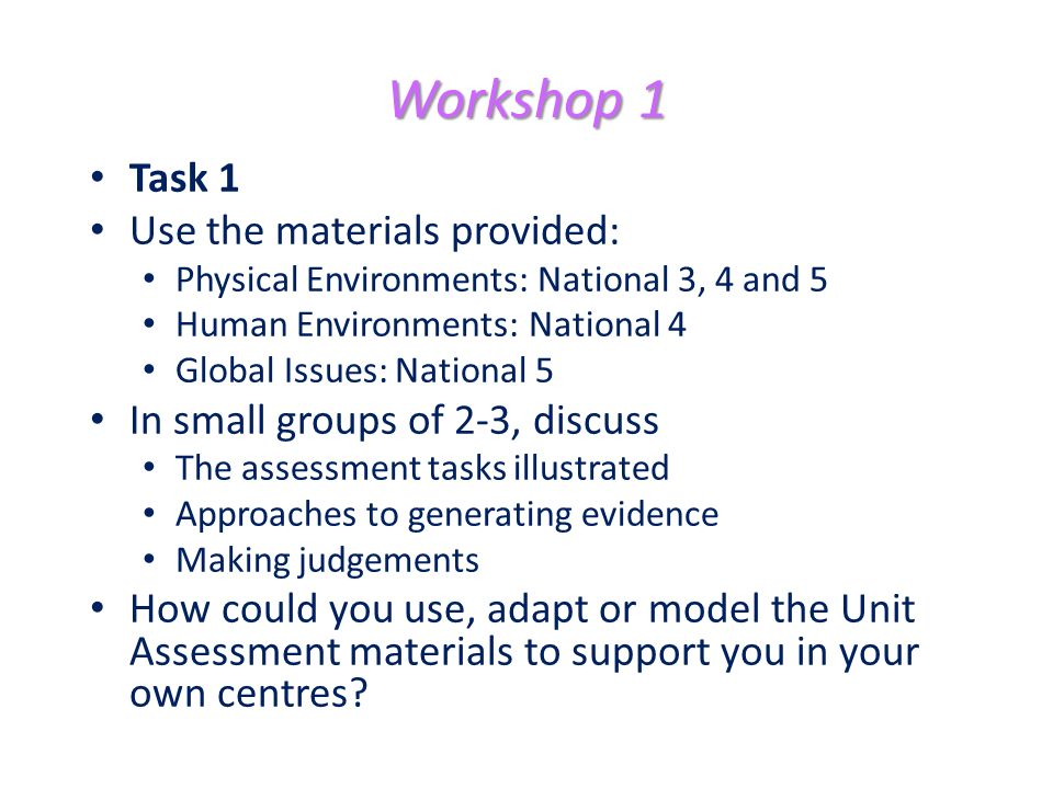 Workshop 1 Task 1 Use the materials provided: