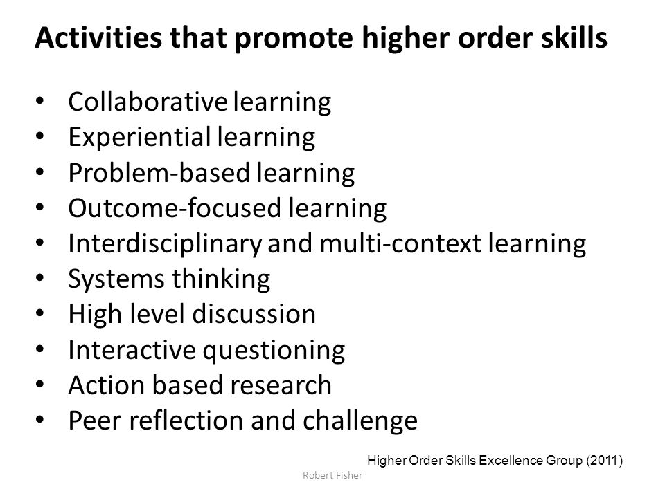 Activities that promote higher order skills