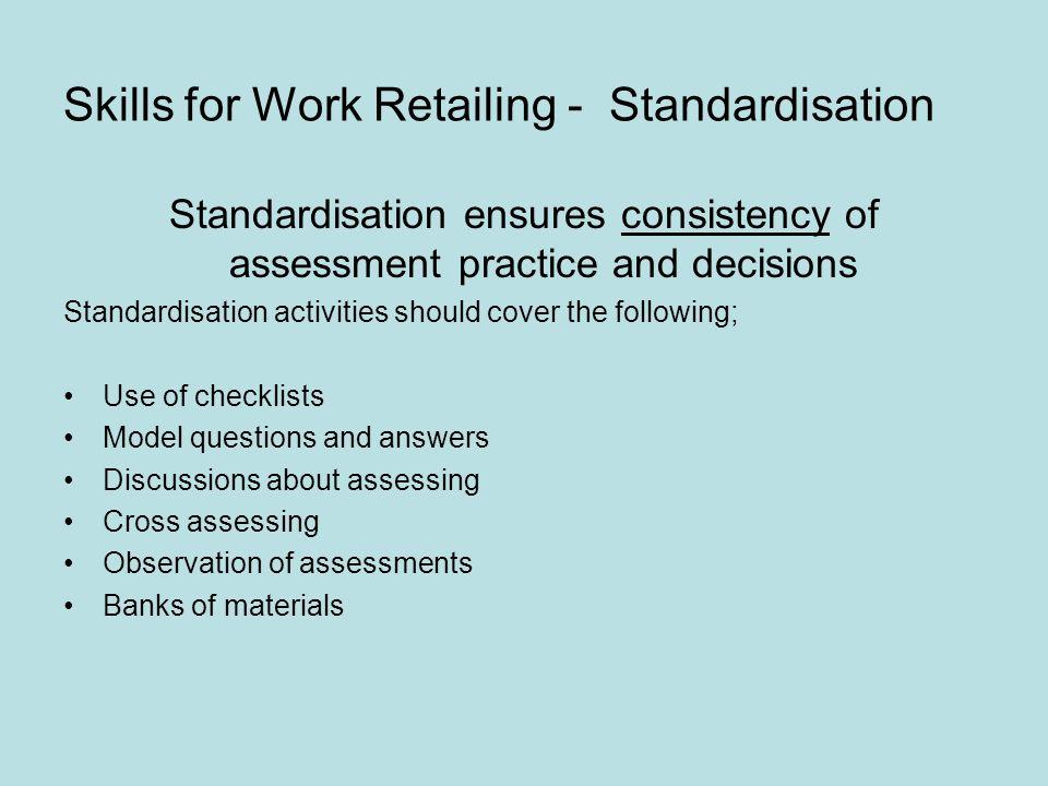 Skills for Work Retailing - Standardisation