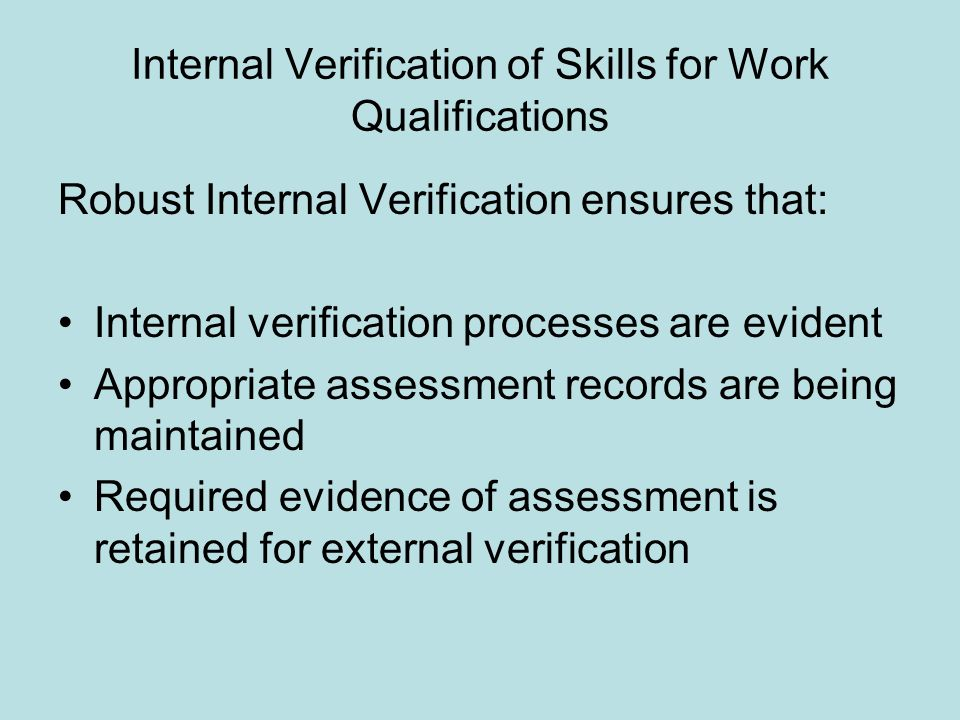 Internal Verification of Skills for Work Qualifications