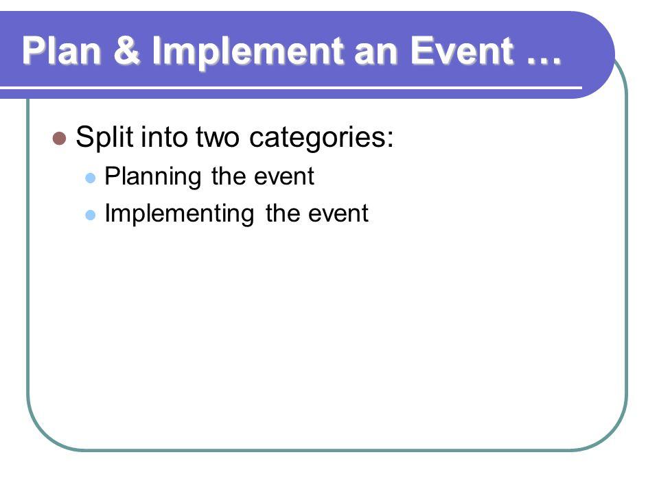 Plan & Implement an Event …
