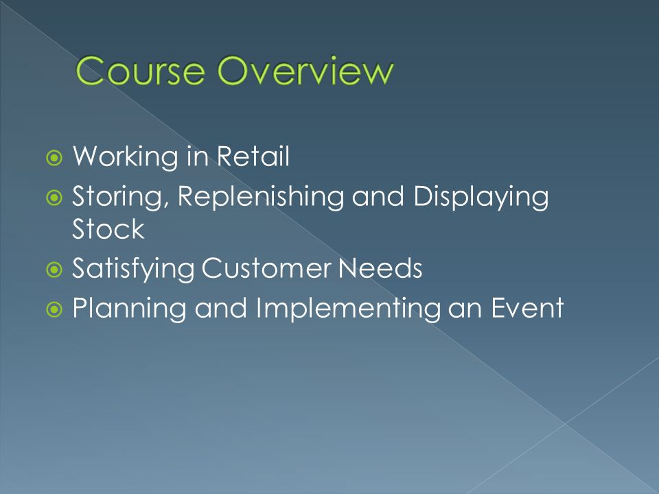 Course Overview Working in Retail