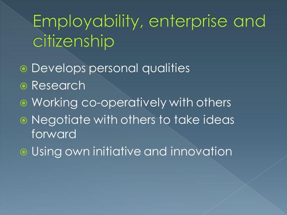 Employability, enterprise and citizenship