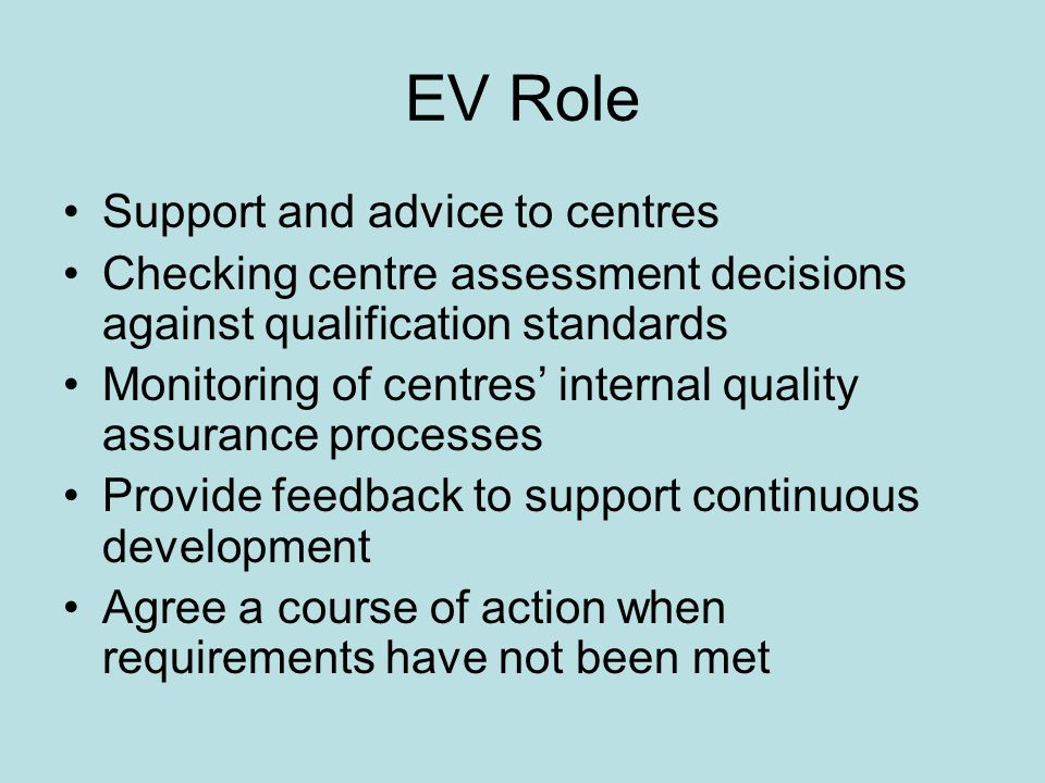 EV Role Support and advice to centres