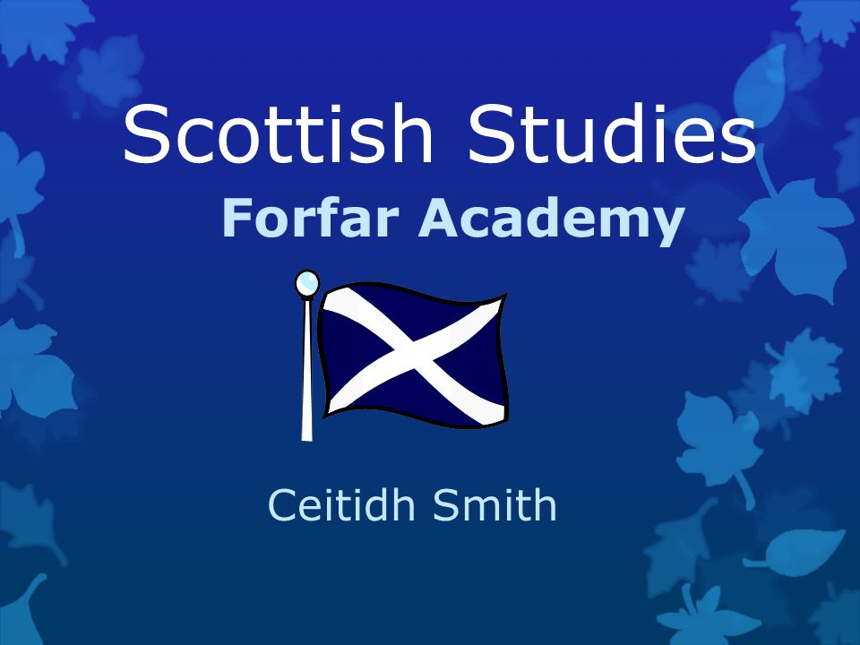 Scottish Studies Forfar Academy Ceitidh Smith