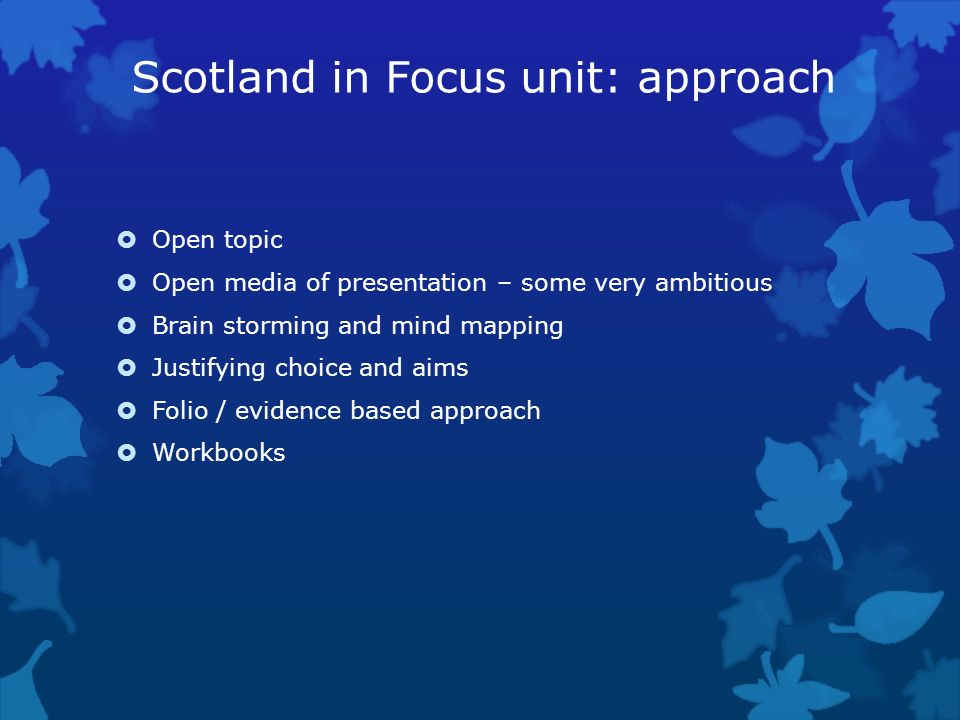 Scotland in Focus unit: approach