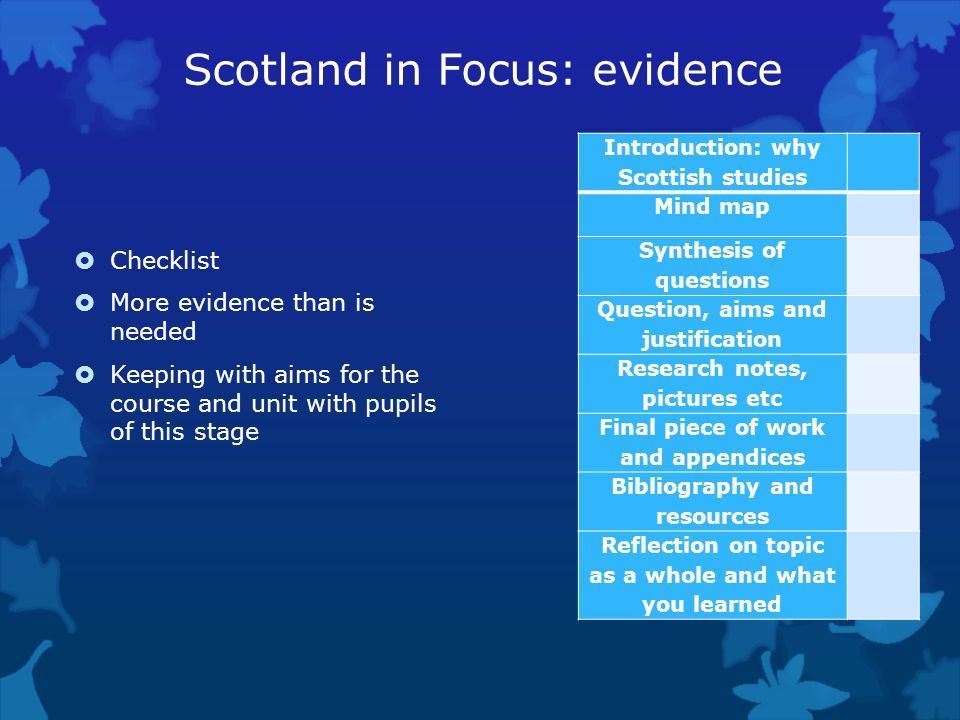 Scotland in Focus: evidence