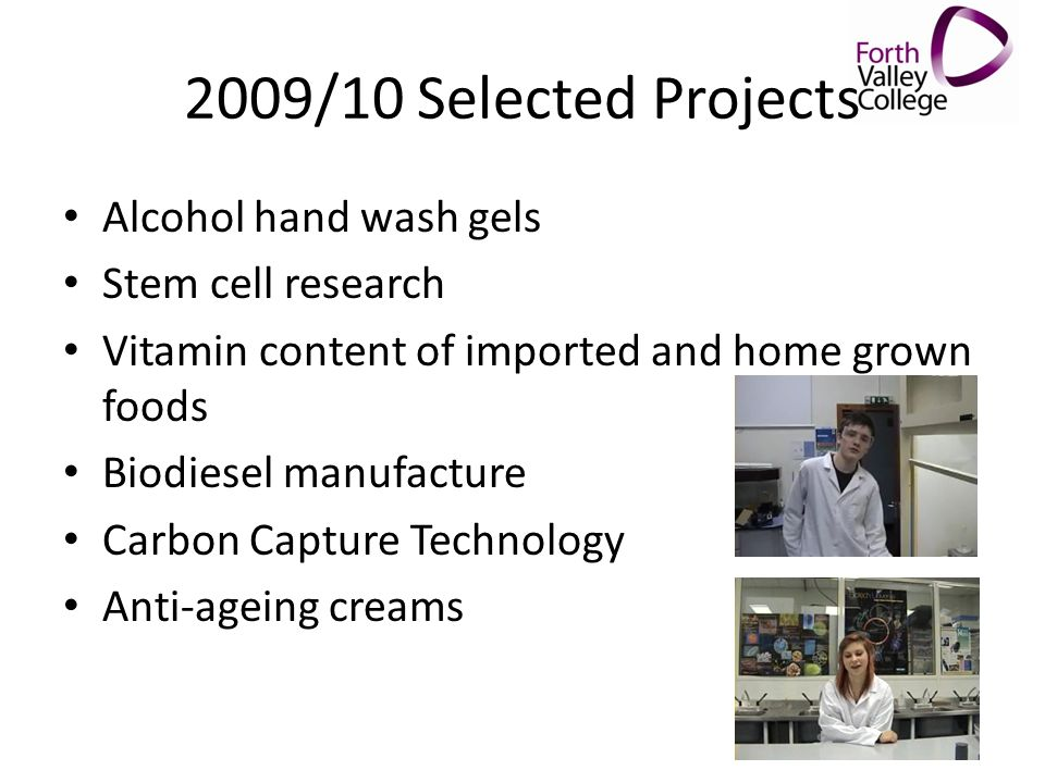 2009/10 Selected Projects Alcohol hand wash gels Stem cell research