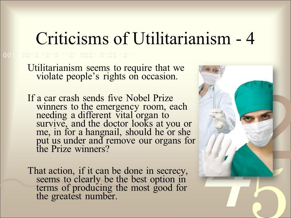 Utilitarianism In The Emergency Room