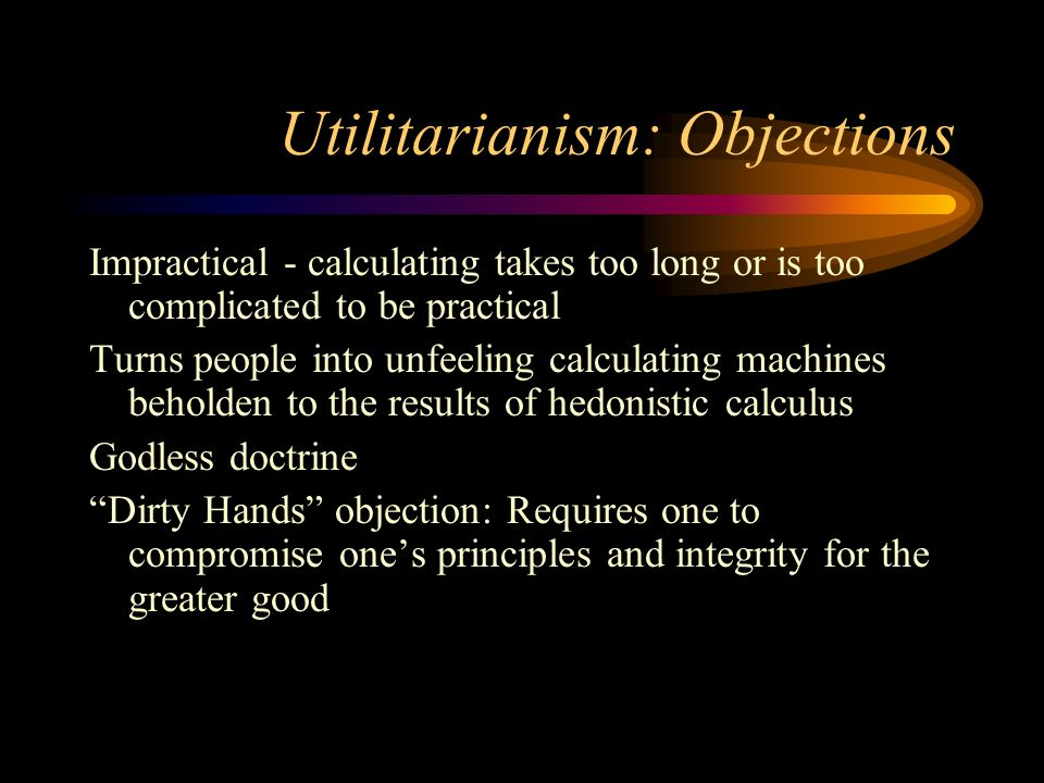 Objections to utilitarianism