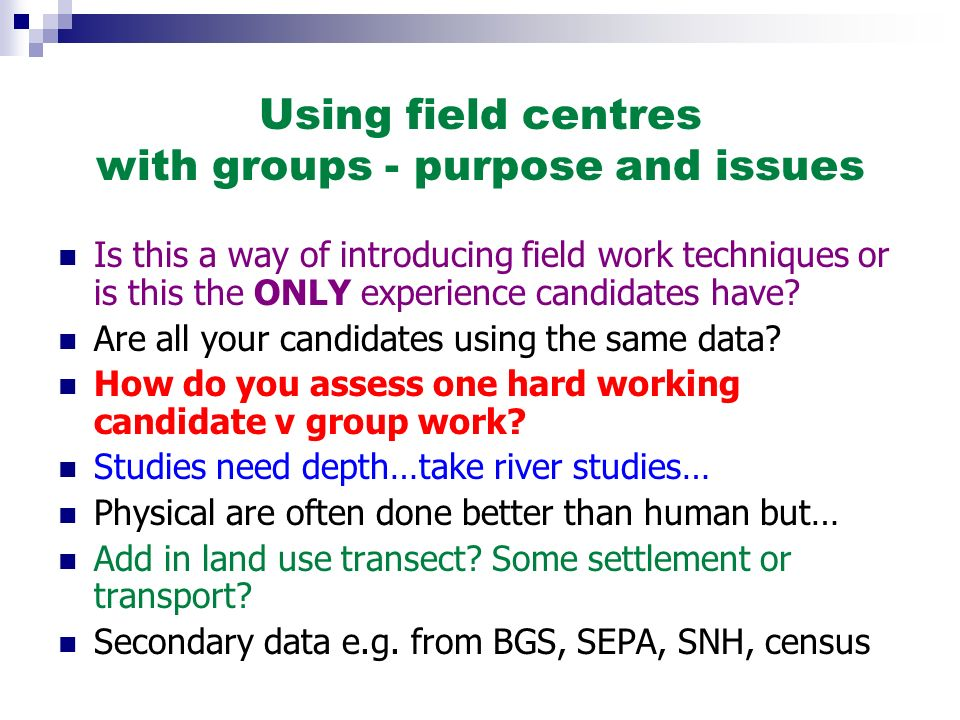 Using field centres with groups - purpose and issues