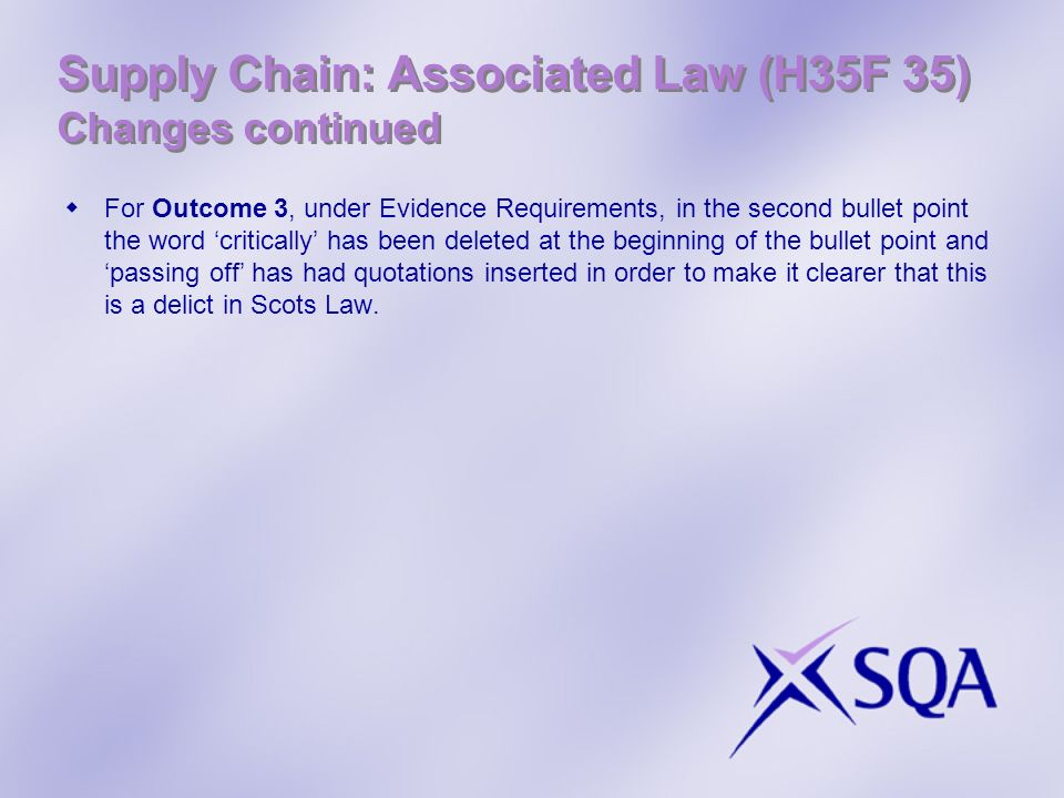 Supply Chain: Associated Law (H35F 35) Changes continued
