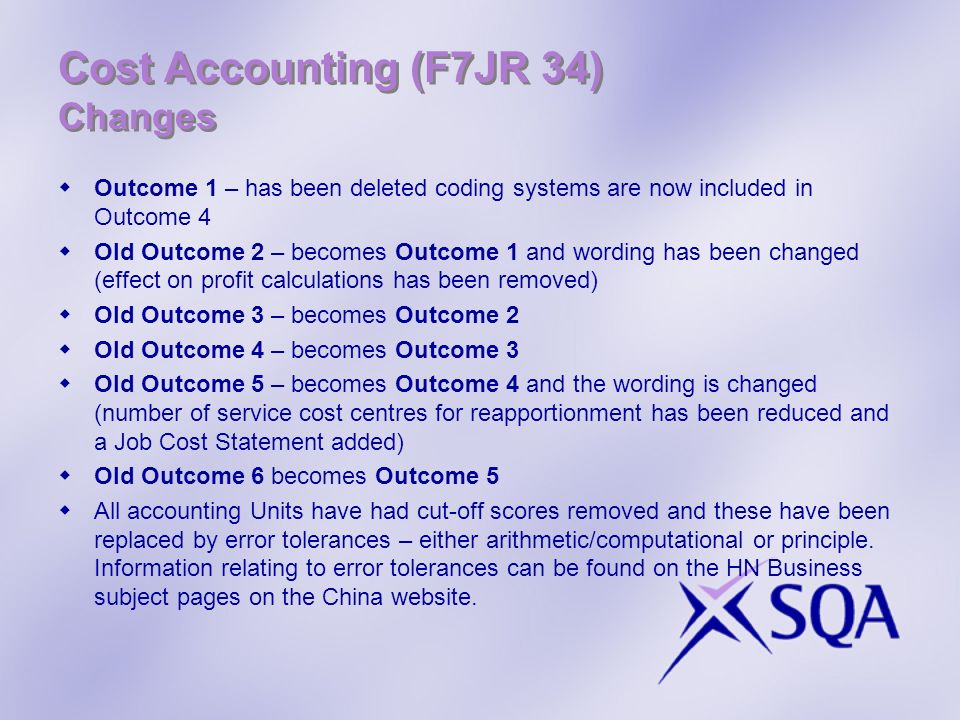 Cost Accounting (F7JR 34) Changes
